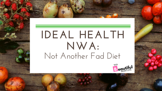 Ideal Health NWA: Not Another Fad Diet